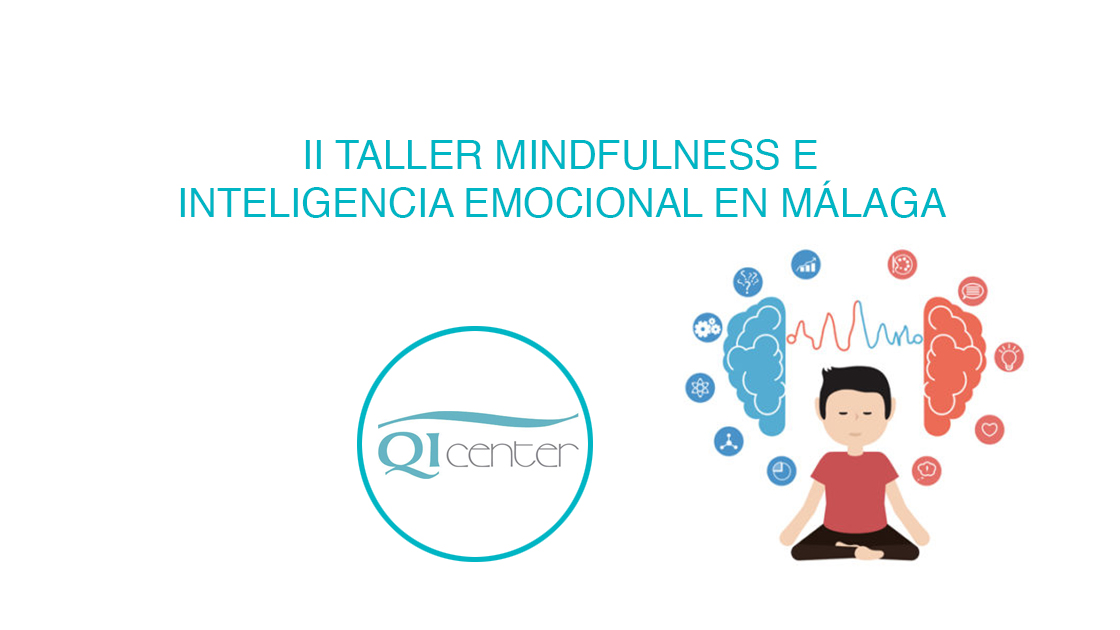 segundo taller mindfulnes psicologia en malaga qicenter